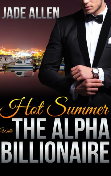Hot Summer With The Alpha Billionaire (Audiobook Version)