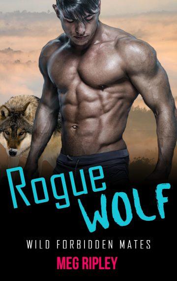 Rogue Wolf: Wild Forbidden Mates