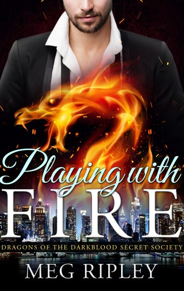 Playing With Fire: Dragons Of The Darkblood Secret Society, Book 1