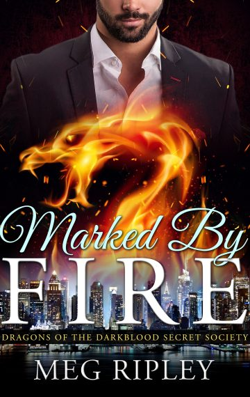 Marked By Fire: Dragons Of The Darkblood Secret Society, Book 2