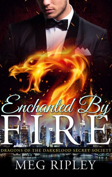 Enchanted By Fire: Dragons Of The Darkblood Secret Society, Book 3