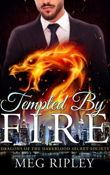 Tempted By Fire: Dragons Of The Darkblood Secret Society, Book 4