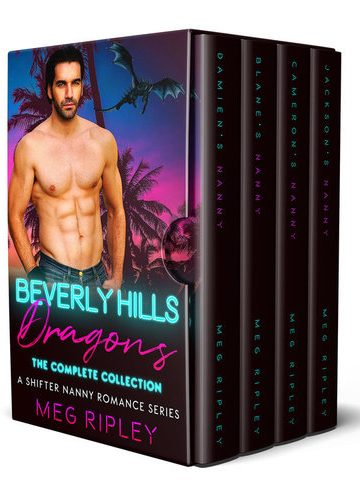 Beverly Hills Dragons: The Complete Collection (A Shifter Nanny Romance Series)