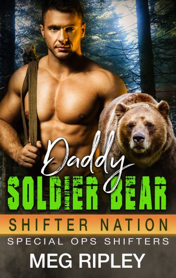 Daddy Soldier Bear (Shifter Nation: Special Ops Shifters)