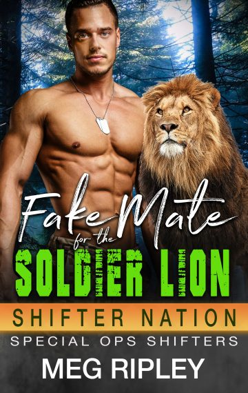 Fake Mate For The Soldier Lion (Shifter Nation: Special Ops Shifters)