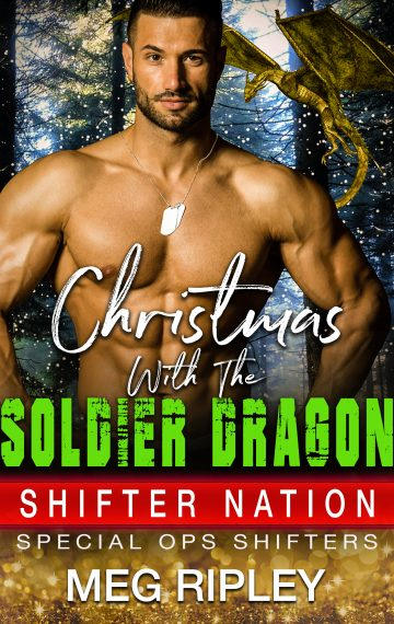 Christmas With The Soldier Dragon (Shifter Nation: Special Ops Shifters)