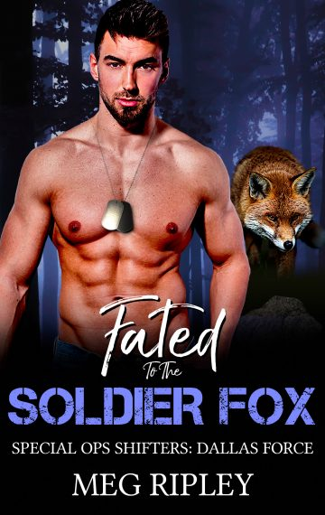 Fated To The Soldier Fox (Shifter Nation: Special Ops Shifters: Dallas Force)