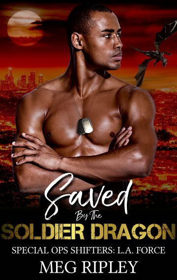 Saved By The Soldier Dragon (Special Ops Shifters: L.A. Force)