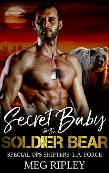 Secret Baby For The Soldier Bear (Special Ops Shifters: L.A. Force)