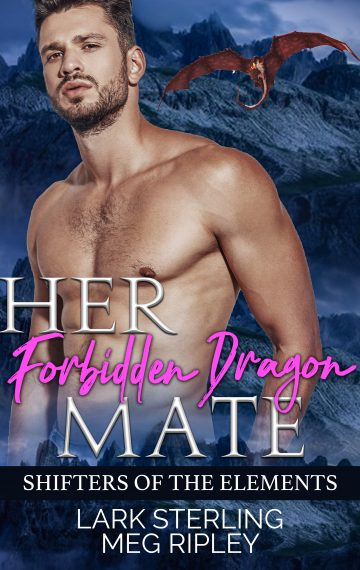 Her Forbidden Dragon Mate (Shifters Of The Elements)