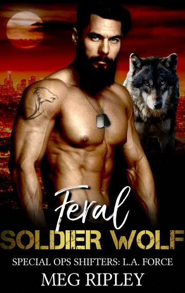 Feral Soldier Wolf (Special Ops Shifters: L.A. Force)