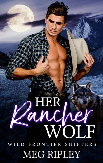 Her Rancher Wolf (Wild Frontier Shifters)